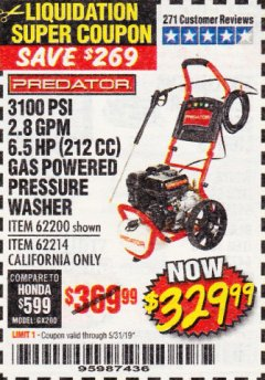 Harbor Freight Coupon 3100 PSI, 2.8 GPM 6.5 HP (212 CC) GAS POWERED PRESSURE WASHERS WITH 25 FT. HOSE Lot No. 62200/62214 Expired: 5/31/19 - $329.99