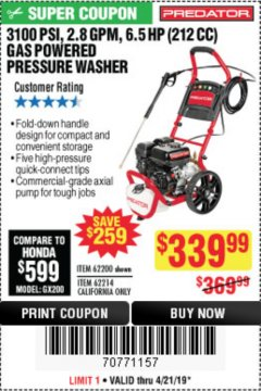 Harbor Freight Coupon 3100 PSI, 2.8 GPM 6.5 HP (212 CC) GAS POWERED PRESSURE WASHERS WITH 25 FT. HOSE Lot No. 62200/62214 Expired: 4/21/19 - $339.99