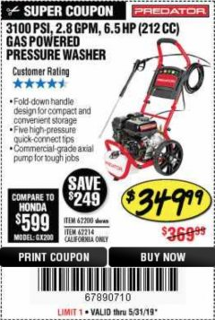Harbor Freight Coupon 3100 PSI, 2.8 GPM 6.5 HP (212 CC) GAS POWERED PRESSURE WASHERS WITH 25 FT. HOSE Lot No. 62200/62214 Expired: 5/31/19 - $349.99