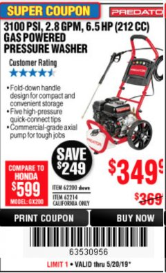 Harbor Freight Coupon 3100 PSI, 2.8 GPM 6.5 HP (212 CC) GAS POWERED PRESSURE WASHERS WITH 25 FT. HOSE Lot No. 62200/62214 Expired: 5/20/19 - $349.99