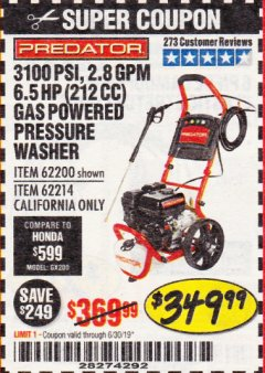 Harbor Freight Coupon 3100 PSI, 2.8 GPM 6.5 HP (212 CC) GAS POWERED PRESSURE WASHERS WITH 25 FT. HOSE Lot No. 62200/62214 Expired: 6/30/19 - $349.99
