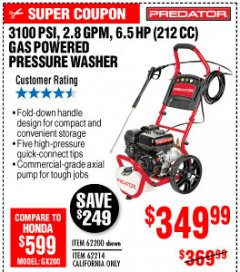Harbor Freight Coupon 3100 PSI, 2.8 GPM 6.5 HP (212 CC) GAS POWERED PRESSURE WASHERS WITH 25 FT. HOSE Lot No. 62200/62214 Expired: 10/4/19 - $349.99