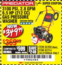 Harbor Freight Coupon 3100 PSI, 2.8 GPM 6.5 HP (212 CC) GAS POWERED PRESSURE WASHERS WITH 25 FT. HOSE Lot No. 62200/62214 Expired: 2/4/20 - $349.99