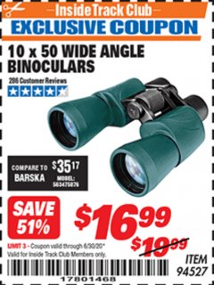 Harbor Freight ITC Coupon 10 X 50 WIDE ANGLE BINOCULARS Lot No. 94527 Expired: 6/30/20 - $16.99