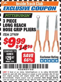 Harbor Freight ITC Coupon 3 PIECE LONG REACH HOSE GRIP PLIERS Lot No. 37909 Expired: 6/30/18 - $9.99