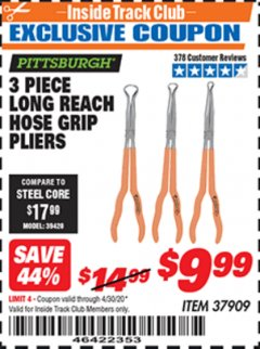 Harbor Freight ITC Coupon 3 PIECE LONG REACH HOSE GRIP PLIERS Lot No. 37909 Expired: 4/30/20 - $9.99