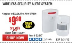 Harbor Freight Coupon WIRELESS SECURITY ALERT SYSTEM Lot No. 61910 / 62447 / 90368 Expired: 5/31/19 - $9.99
