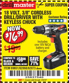 "Harbor Freight Coupon 18 VOLT CORDLESS 3/8"" DRILL/DRIVER WITH KEYLESS CHUCK Lot No. 68239/69651/62868/62873 Expired: 1/1/19 - $16.99"