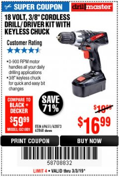 "Harbor Freight Coupon 18 VOLT CORDLESS 3/8"" DRILL/DRIVER WITH KEYLESS CHUCK Lot No. 68239/69651/62868/62873 Expired: 3/3/19 - $16.99"