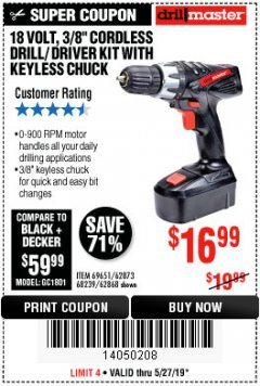 "Harbor Freight Coupon 18 VOLT CORDLESS 3/8"" DRILL/DRIVER WITH KEYLESS CHUCK Lot No. 68239/69651/62868/62873 Expired: 5/27/19 - $16.99"