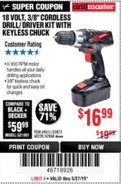 "Harbor Freight Coupon 18 VOLT CORDLESS 3/8"" DRILL/DRIVER WITH KEYLESS CHUCK Lot No. 68239/69651/62868/62873 Expired: 5/31/19 - $16.99"