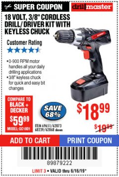 "Harbor Freight Coupon 18 VOLT CORDLESS 3/8"" DRILL/DRIVER WITH KEYLESS CHUCK Lot No. 68239/69651/62868/62873 Expired: 6/16/19 - $18.99"