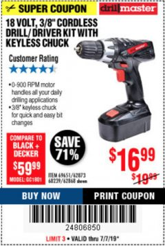 "Harbor Freight Coupon 18 VOLT CORDLESS 3/8"" DRILL/DRIVER WITH KEYLESS CHUCK Lot No. 68239/69651/62868/62873 Expired: 7/7/19 - $16.99"