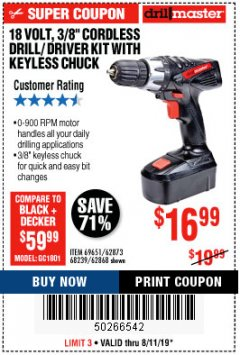 "Harbor Freight Coupon 18 VOLT CORDLESS 3/8"" DRILL/DRIVER WITH KEYLESS CHUCK Lot No. 68239/69651/62868/62873 Expired: 8/11/19 - $16.99"