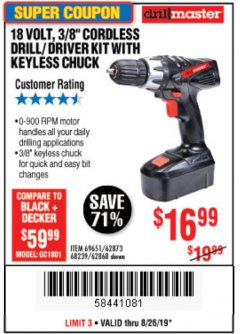 "Harbor Freight Coupon 18 VOLT CORDLESS 3/8"" DRILL/DRIVER WITH KEYLESS CHUCK Lot No. 68239/69651/62868/62873 Expired: 8/26/19 - $16.99"