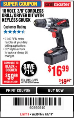 "Harbor Freight Coupon 18 VOLT CORDLESS 3/8"" DRILL/DRIVER WITH KEYLESS CHUCK Lot No. 68239/69651/62868/62873 Expired: 9/9/19 - $16.99"