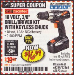 "Harbor Freight Coupon 18 VOLT CORDLESS 3/8"" DRILL/DRIVER WITH KEYLESS CHUCK Lot No. 68239/69651/62868/62873 Expired: 10/31/19 - $16.99"