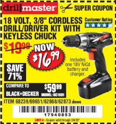 "Harbor Freight Coupon 18 VOLT CORDLESS 3/8"" DRILL/DRIVER WITH KEYLESS CHUCK Lot No. 68239/69651/62868/62873 Expired: 2/4/20 - $16.99"