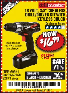 "Harbor Freight Coupon 18 VOLT CORDLESS 3/8"" DRILL/DRIVER WITH KEYLESS CHUCK Lot No. 68239/69651/62868/62873 Valid Thru: 4/11/20 - $16.99"