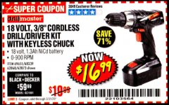 "Harbor Freight Coupon 18 VOLT CORDLESS 3/8"" DRILL/DRIVER WITH KEYLESS CHUCK Lot No. 68239/69651/62868/62873 Valid Thru: 3/31/20 - $16.99"