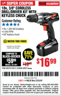 "Harbor Freight Coupon 18 VOLT CORDLESS 3/8"" DRILL/DRIVER WITH KEYLESS CHUCK Lot No. 68239/69651/62868/62873 Valid Thru: 2/23/20 - $16.99"