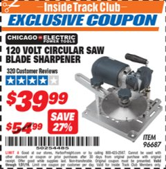 Harbor Freight ITC Coupon 120 VOLT CIRCULAR SAW BLADE SHARPENER Lot No. 96687 Expired: 1/31/19 - $39.99