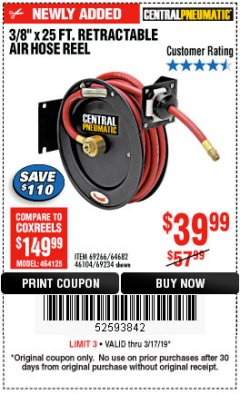 "Harbor Freight Coupon HEAVY DUTY RETRACTABLE AIR HOSE REEL WITH 3/8"" x 25 FT. HOSE Lot No. 69234/46104/69266 Expired: 3/17/19 - $39.99"