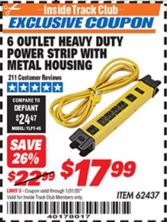 Harbor Freight ITC Coupon 6 OUTLET HEAVY DUTY POWER STRIP WITH METAL HOUSING Lot No. 69569/65202/62437 Expired: 1/31/20 - $17.99