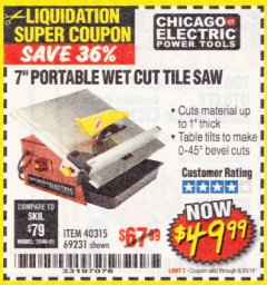 "Harbor Freight Coupon 7"" PORTABLE WET CUT TILE SAW Lot No. 40315/69231 Expired: 6/30/18 - $49.99"