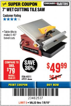 "Harbor Freight Coupon 7"" PORTABLE WET CUT TILE SAW Lot No. 40315/69231 Expired: 7/8/18 - $49.99"