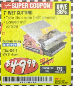 "Harbor Freight Coupon 7"" PORTABLE WET CUT TILE SAW Lot No. 40315/69231 Expired: 7/31/18 - $49.99"