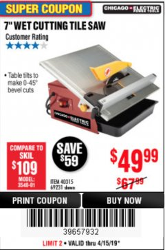 "Harbor Freight Coupon 7"" PORTABLE WET CUT TILE SAW Lot No. 40315/69231 Expired: 4/15/19 - $49.99"