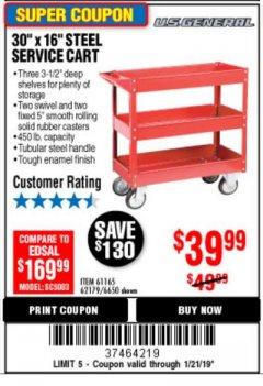 Harbor Freight Coupon 16 x 30 THREE SHELF STEEL SERVICE CART Lot No. 6650/62179/61165 Expired: 1/21/19 - $39.99