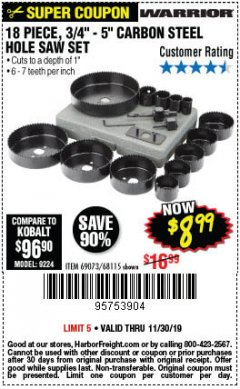 "Harbor Freight Coupon 18 PC 3/4""-5"" CARBON STEEL HOLE SAW SET Lot No. 69073/68115 Expired: 11/30/19 - $8.99"