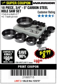 "Harbor Freight Coupon 18 PC 3/4""-5"" CARBON STEEL HOLE SAW SET Lot No. 69073/68115 Expired: 12/8/19 - $8.99"