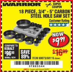 "Harbor Freight Coupon 18 PC 3/4""-5"" CARBON STEEL HOLE SAW SET Lot No. 69073/68115 Expired: 6/30/20 - $9.99"