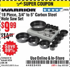 "Harbor Freight Coupon 18 PC 3/4""-5"" CARBON STEEL HOLE SAW SET Lot No. 69073/68115 Expired: 9/21/20 - $9.99"