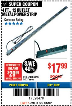 Harbor Freight Coupon 4 FT. 12 OUTLET METAL POWER STRIP Lot No. 96737/62494/62504/61597 Expired: 7/2/18 - $17.99