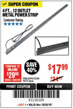 Harbor Freight Coupon 4 FT. 12 OUTLET METAL POWER STRIP Lot No. 96737/62494/62504/61597 Expired: 10/28/18 - $17.99