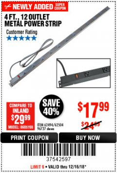 Harbor Freight Coupon 4 FT. 12 OUTLET METAL POWER STRIP Lot No. 96737/62494/62504/61597 Expired: 12/16/18 - $17.99