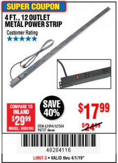 Harbor Freight Coupon 4 FT. 12 OUTLET METAL POWER STRIP Lot No. 96737/62494/62504/61597 Expired: 4/1/19 - $17.99