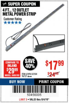 Harbor Freight Coupon 4 FT. 12 OUTLET METAL POWER STRIP Lot No. 96737/62494/62504/61597 Expired: 8/4/19 - $17.99