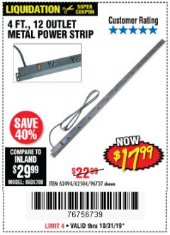 Harbor Freight Coupon 4 FT. 12 OUTLET METAL POWER STRIP Lot No. 96737/62494/62504/61597 Expired: 10/31/19 - $17.99