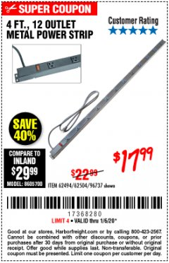 Harbor Freight Coupon 4 FT. 12 OUTLET METAL POWER STRIP Lot No. 96737/62494/62504/61597 Expired: 1/6/20 - $17.99