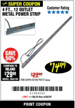 Harbor Freight Coupon 4 FT. 12 OUTLET METAL POWER STRIP Lot No. 96737/62494/62504/61597 Valid Thru: 4/30/20 - $14.99