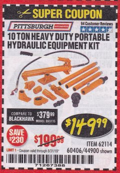 Harbor Freight Coupon 10 TON SUPER HEAVY DUTY PORTABLE HYDRAULIC EQUIPMENT KIT Lot No. 44900/62114/60406 Expired: 8/31/19 - $149.99