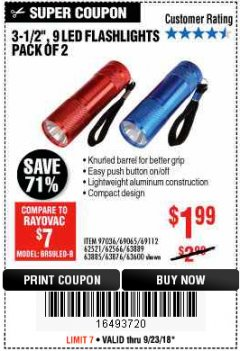 "Harbor Freight Coupon 3.5"", 9 LED FLASHLIGHTS PACK OF 2 Lot No. 69065/69112/62521/62566/97036 Expired: 9/23/18 - $1.99"