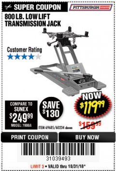 Harbor Freight Coupon 800 LB. CAPACITY LOW LIFT TRANSMISSION JACK Lot No. 69685/60234 Expired: 10/31/18 - $119.99