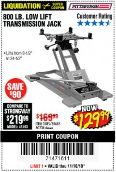Harbor Freight Coupon 800 LB. CAPACITY LOW LIFT TRANSMISSION JACK Lot No. 69685/60234 Expired: 11/10/19 - $129.99