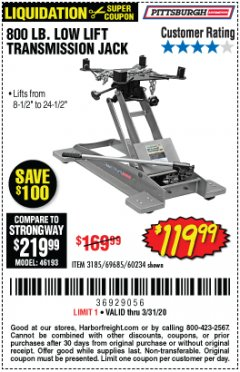 Harbor Freight Coupon 800 LB. CAPACITY LOW LIFT TRANSMISSION JACK Lot No. 69685/60234 Expired: 3/31/20 - $119.99